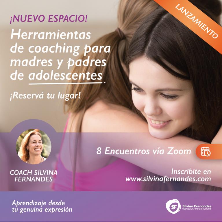 HERRAMIENTAS DE COACHING PARA MADRES Y PADRES DE ADOLESCENTES